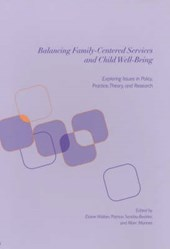 Balancing Family-Centered Services and Child Well-Being