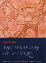 The Weaving of Mantra | Ry Abe & #363;ichi |