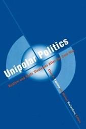 Unipolar Politics