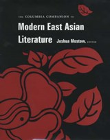 The Columbia Companion to Modern East Asian Literature | auteur onbekend |