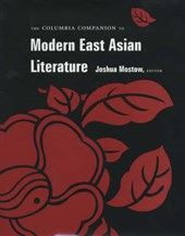 The Columbia Companion to Modern East Asian Literature