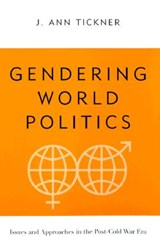 Gendering World Politics | J. Ann Tickner |