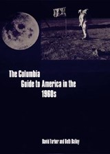 The Columbia Guide to America in the 1960s | David Farber |