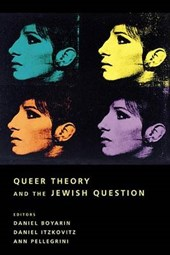 Queer Theory and the Jewish Question |  |