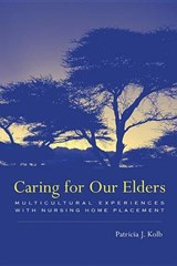 Caring For Our Elders | Patricia Kolb |