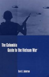 The Columbia Guide to the Vietnam War | David L. Anderson |