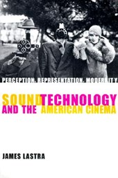 Sound Technology and the American Cinema