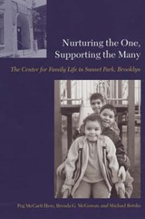 Nurturing the One, Supporting the Many - The Centre for Family Life in Sunset Park, Brooklyn | Peg Hess |