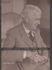 The Education of John Dewey - A Biography