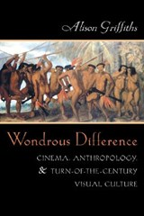 Wondrous Difference | Alison Griffiths |