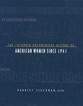 The Columbia Documentary History of American Women Since