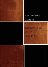 The Columbia Guide to American Indian Literatures of the United States Since | Eric Cheyfitz |