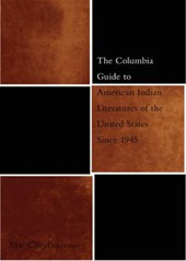 The Columbia Guide to American Indian Literatures of the United States Since