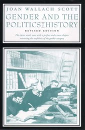 Gender and the Politics of History | Joan Wallach Scott |
