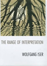 The Range of Interpretation | Wolfgang Iser |