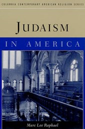 Judaism in America | Marc Lee Raphael |