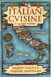 Italian Cuisine - A Cultural History