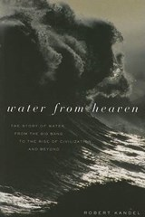 Water from Heaven | Robert Kandel |