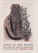 Torn at the Roots | Michael E. Staub |