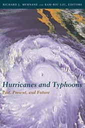 Hurricanes and Typhoons - Past, Present and Potential