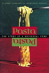 Pasta - The Story of a Universal Food