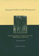 Integrated Public Lands Management | John Loomis |