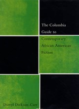 The Columbia Guide to Contemporary African American Fiction | Darryl Dickson-carr |