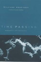 Time Passing - Modernity & Nostalgia