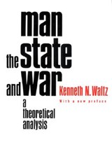 Man, the State, and War | Kenneth N Waltz |