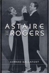 Astaire and Rogers | Edward Gallafent |