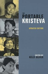 The Portable Kristeva | Julia Kristeva ; Kelly Oliver |