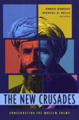 The New Crusades | Emran Qureshi |