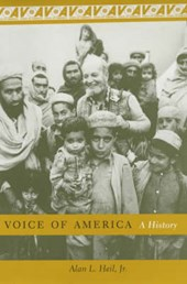 Voice of America - A History | Alan Heil Jr. |