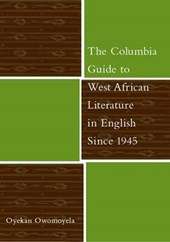 The Columbia Guide to West African Literature in English Since