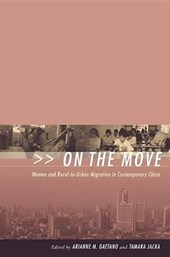 On the Move - Women in Rural-to-Urban Migration in  Contemporary China