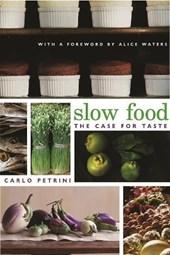 Slow Food - The Case for Taste