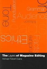 The Layers of Magazine Editing | Michael Robert Evans |
