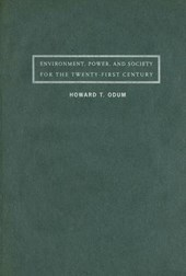 Environment, Power and Society for the Twenty-First Century - The Hierarchy of Energy