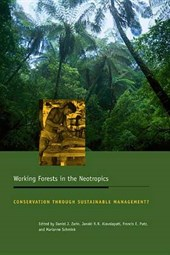 Working Forests in the Neotropics - Conservation Through Sustainable Management?