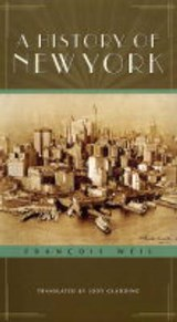 A History of New York | Francois Weil |