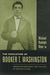 The Education of Booker T. Washington | Michael West |