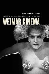 Weimar Cinema - An Essential Guide to Classic Films of the Era