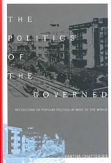 The Politics of the Governed | Partha (columbia University) Chatterjee |