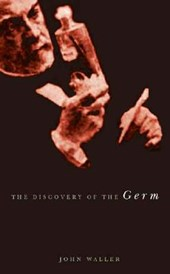 The Discovery of the Germ