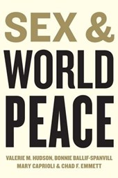 Sex and World Peace | Valerie Hudson |