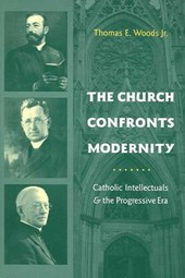 The Church Confronts Modernity | Thomas Woods |