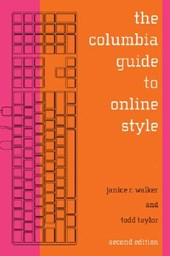 The Columbia Guide to Online Style | Janice Walker |