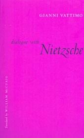 Dialogue with Nietzsche