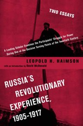 Russia's Revolutionary Experience 1905-1917 - Two Contemporary Perspectives on the Issue of Power | Leopold Haimson |