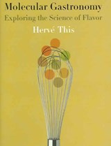 Molecular Gastronomy | Herve This |
